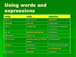 using words and expressions