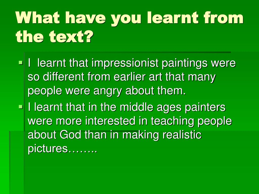 What have you learnt from the text?