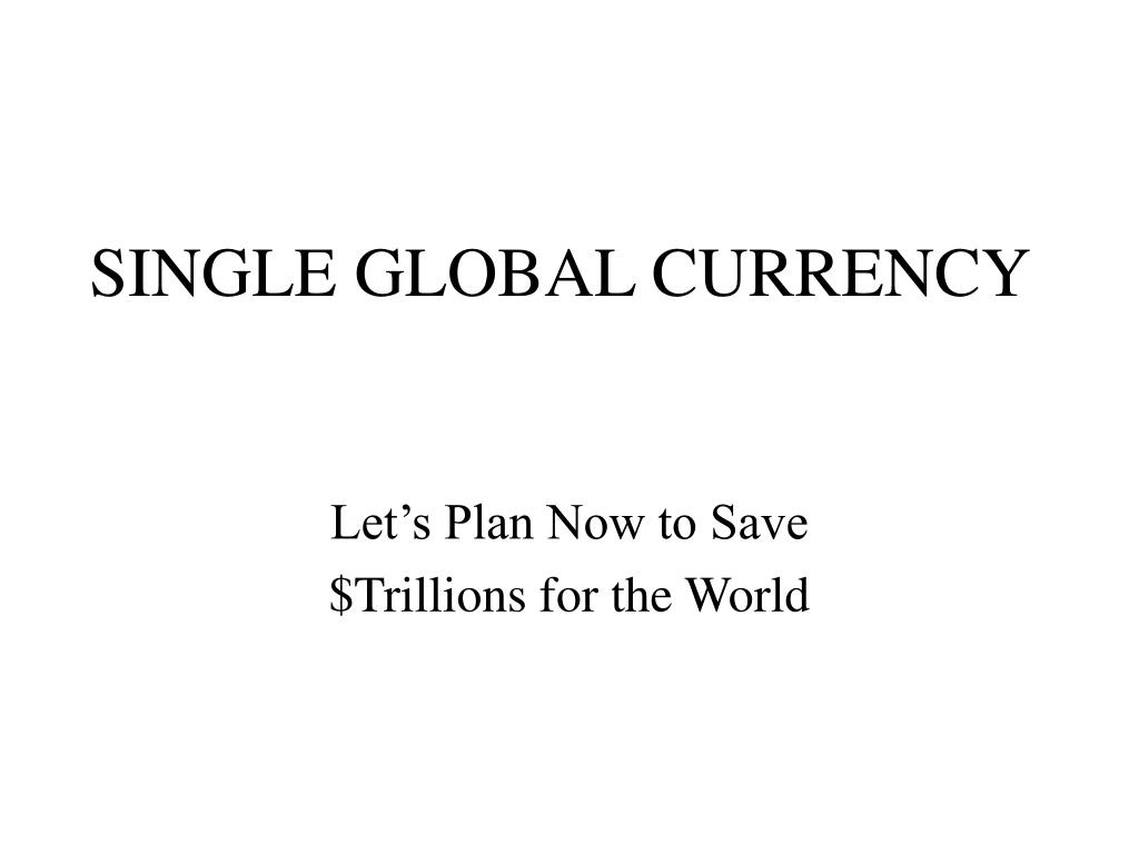 single global currency l.