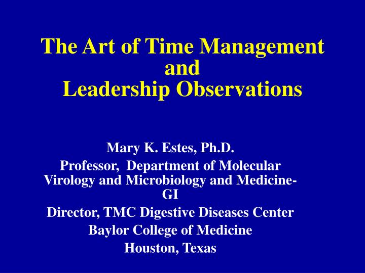 the art of time management and leadership observations n.