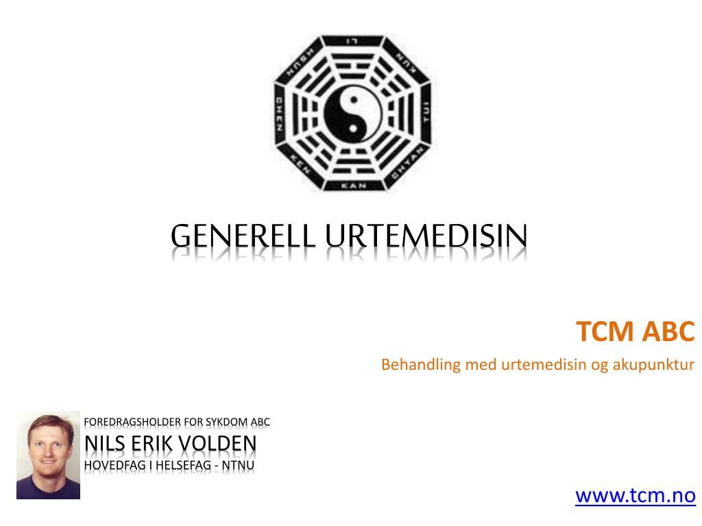 foredragsholder for sykdom abc nils erik volden hovedfag i helsefag ntnu www tcm no l.