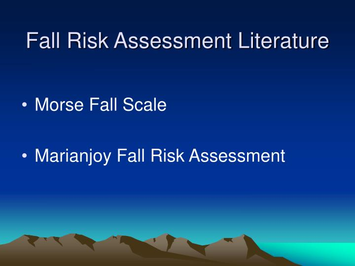 how to use morse fall risk assessment