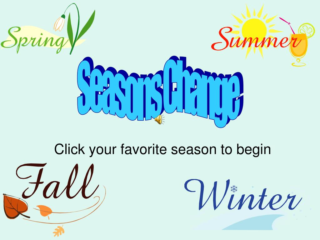 click your favorite season to begin l.