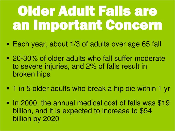 Older Adult Falls are an Important Concern