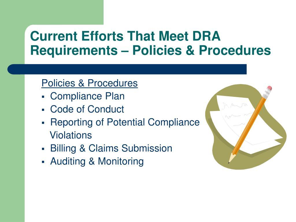 Current Efforts That Meet DRA Requirements – Policies & Procedures