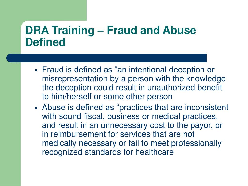 DRA Training – Fraud and Abuse Defined