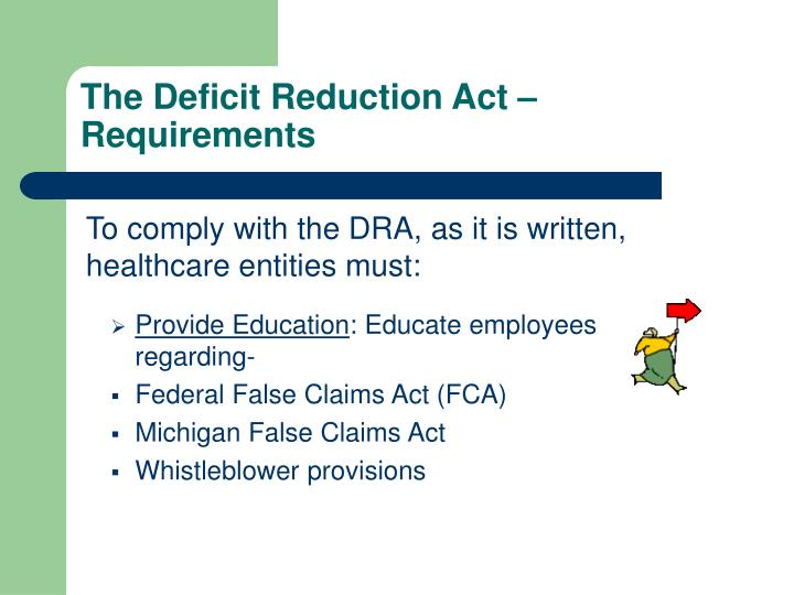 The deficit reduction act requirements