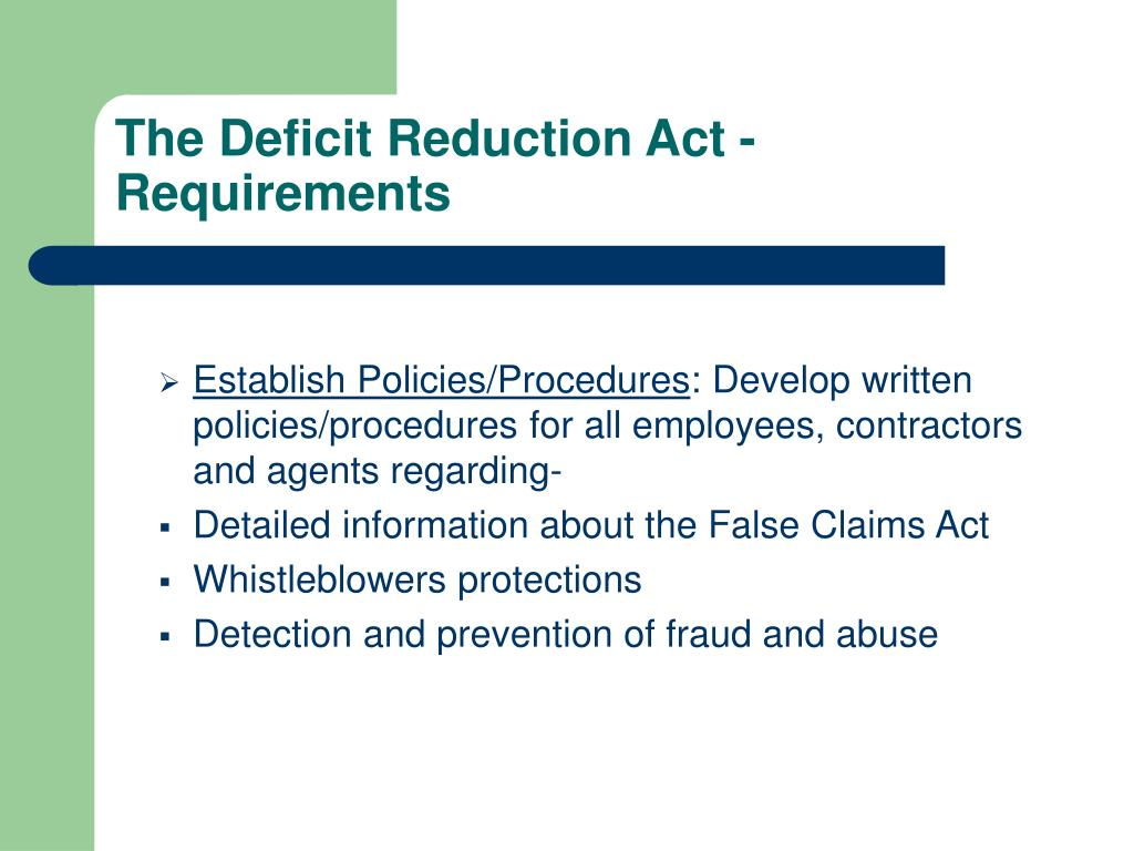 The Deficit Reduction Act - Requirements