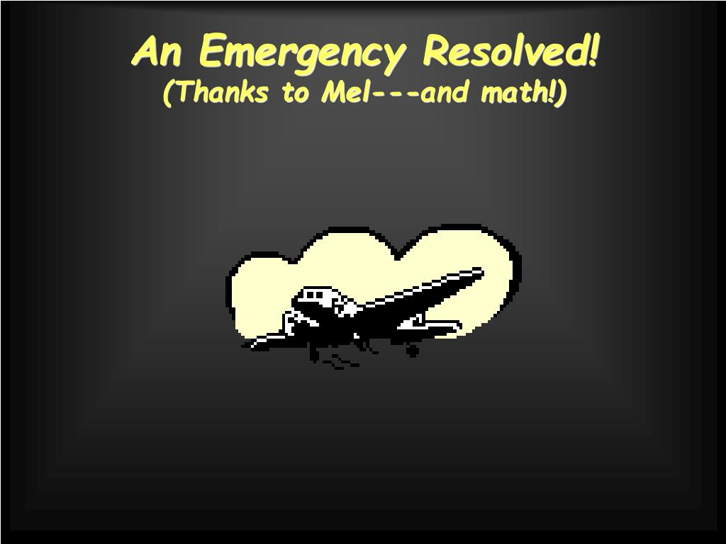 An Emergency Resolved!