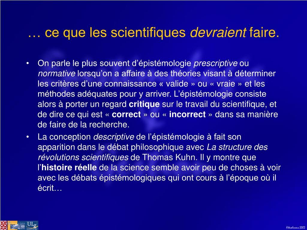 … ce que les scientifiques