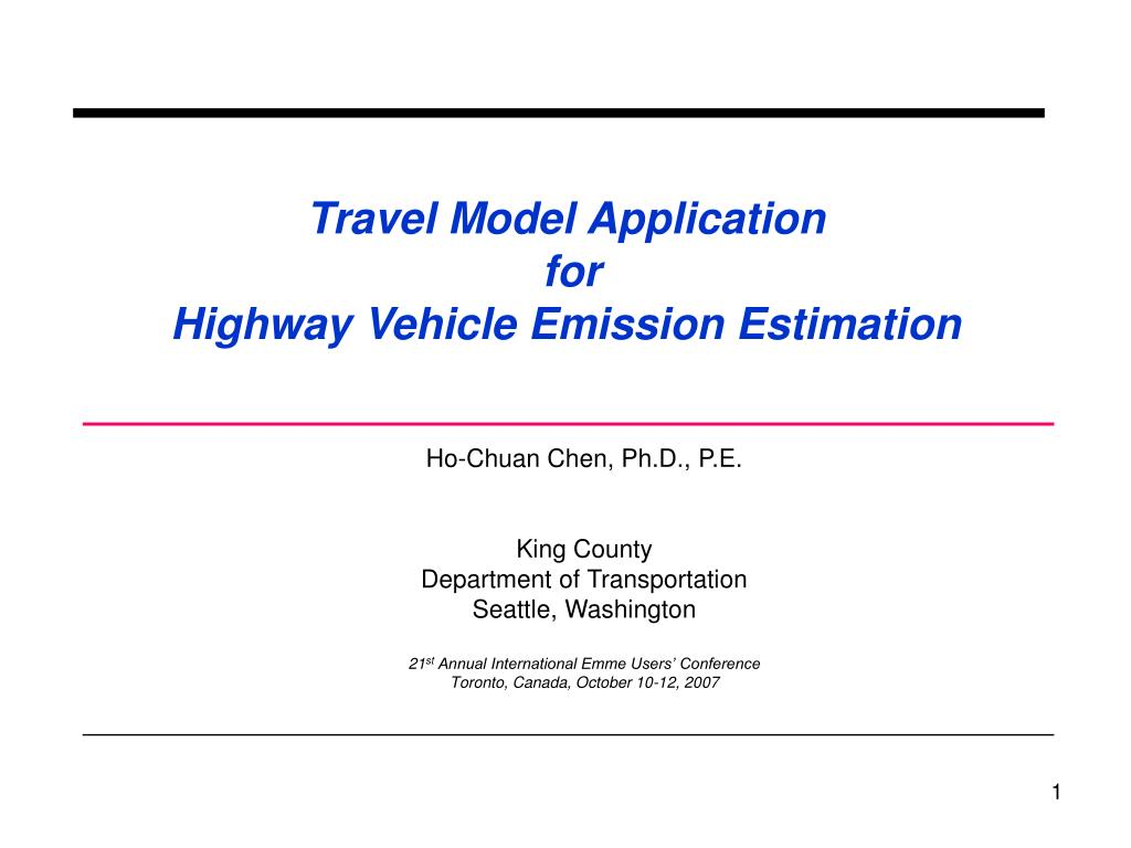 travel model application for highway vehicle emission estimation l.