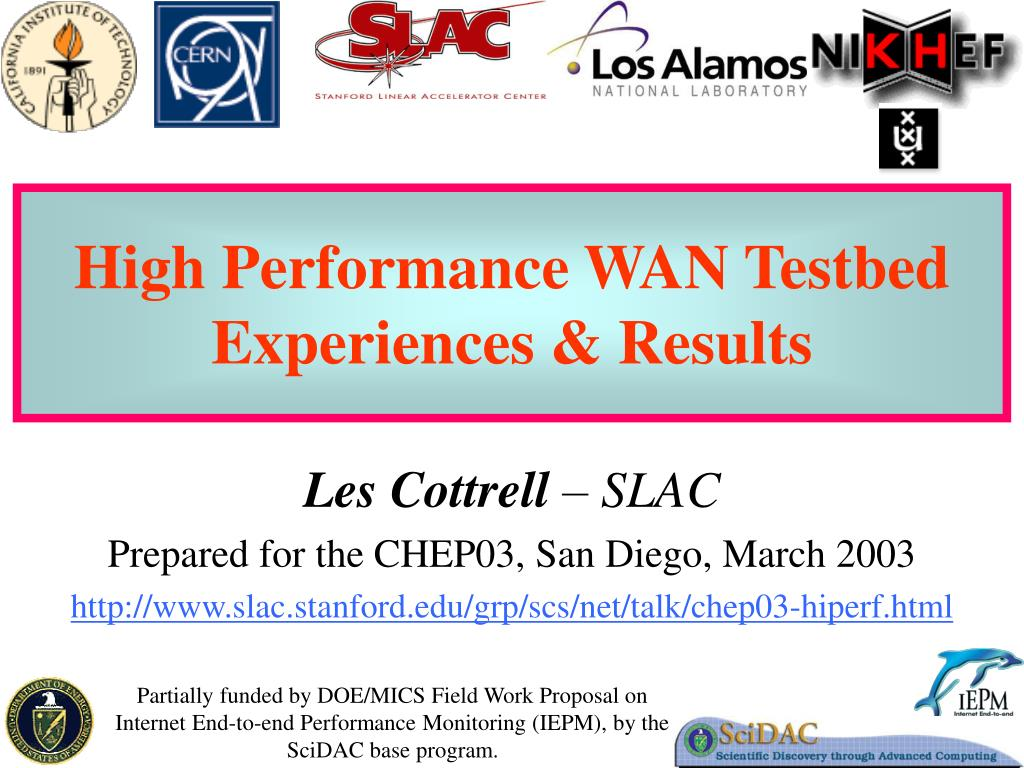 high performance wan testbed experiences results l.