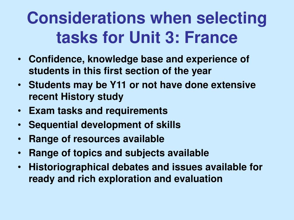 Considerations when selecting tasks for Unit 3: France