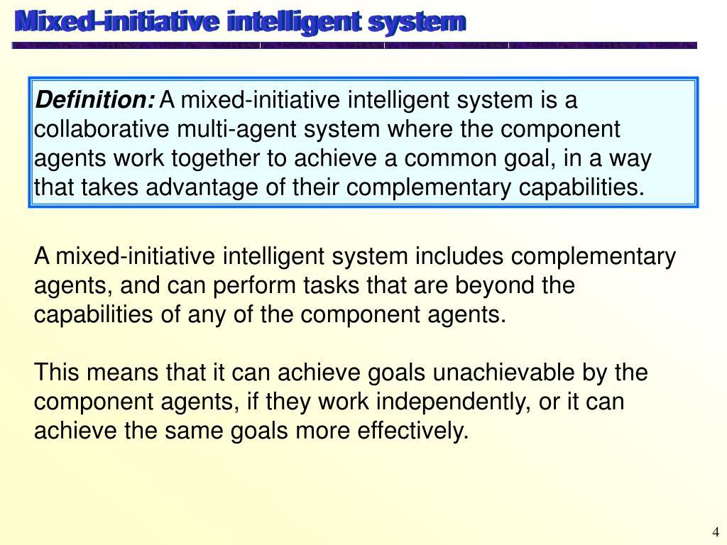 Mixed-initiative intelligent system