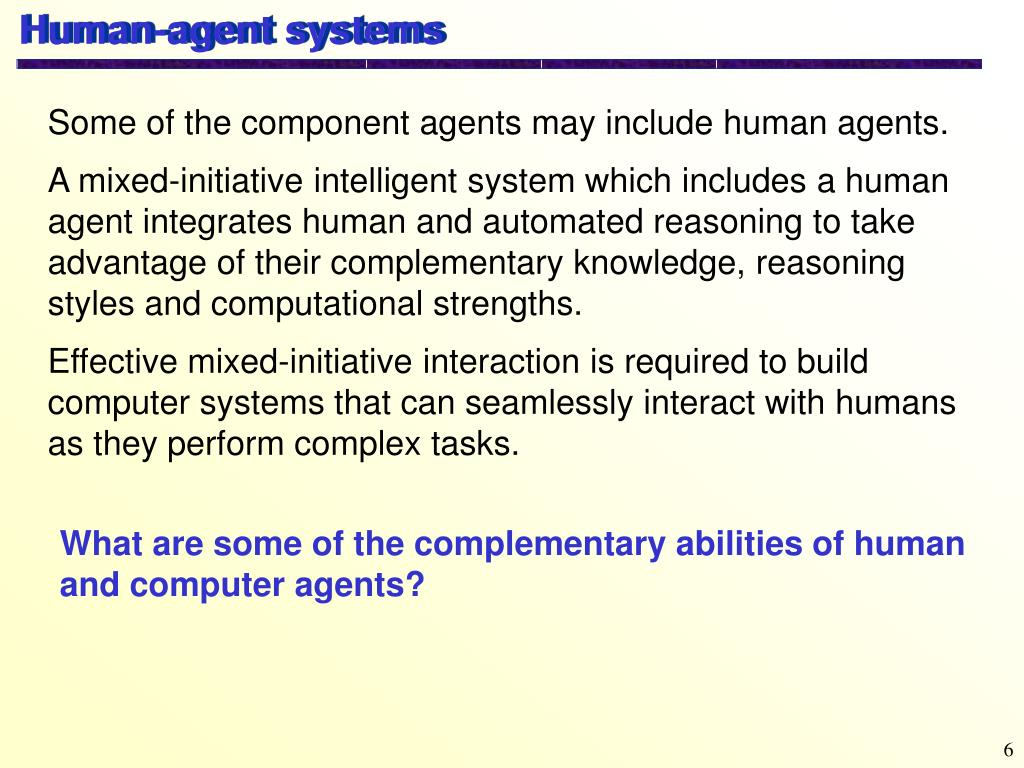 Human-agent systems