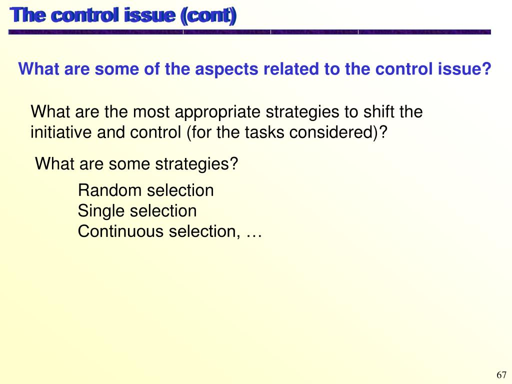 The control issue (cont)