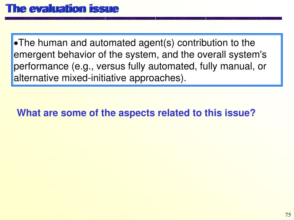The evaluation issue