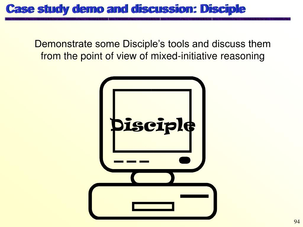 Case study demo and discussion: Disciple