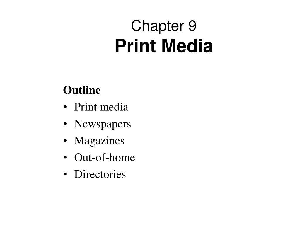 chapter 9 print media l.