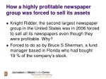 how a highly profitable newspaper group was forced to sell its assets