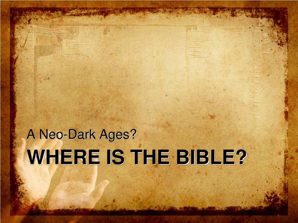 A Neo-Dark Ages?