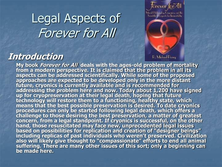 Legal aspects of forever for all