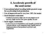 4 accelerate growth of the seed sector