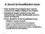 6 invest in breadbasket areas