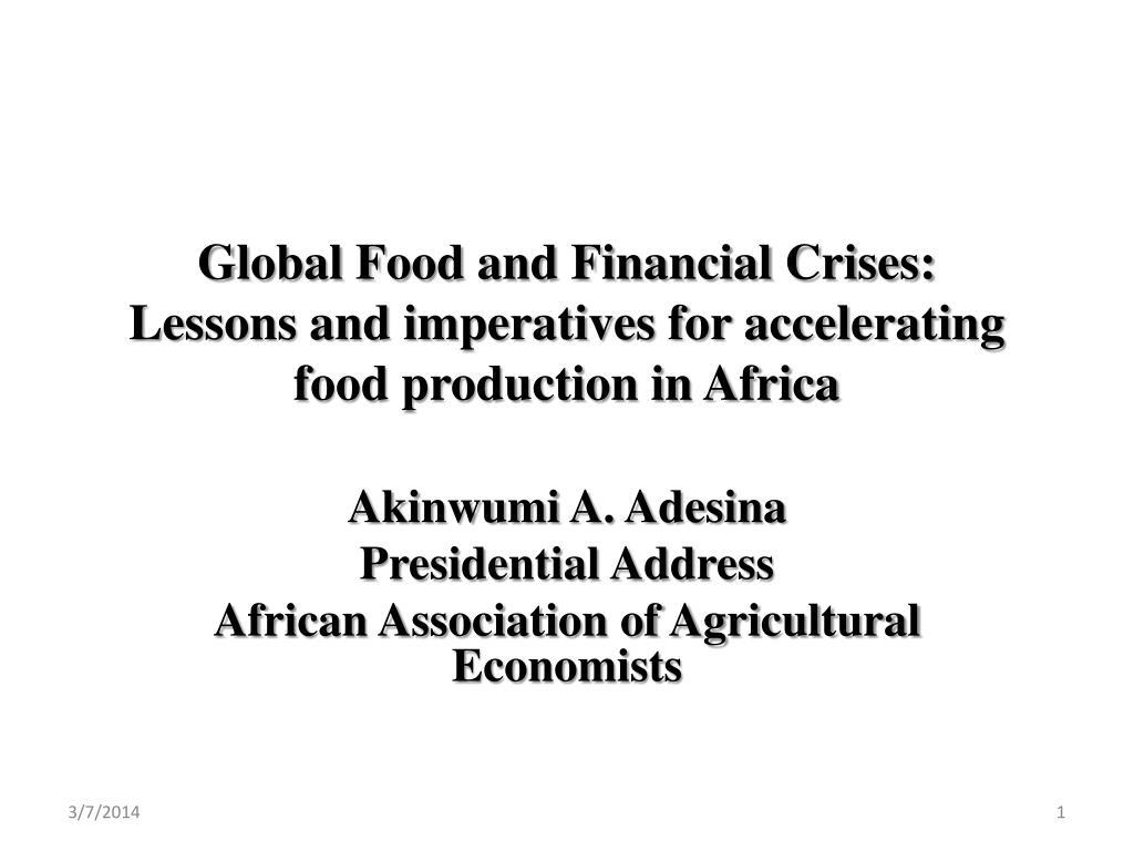 Global Food and Financial Crises: