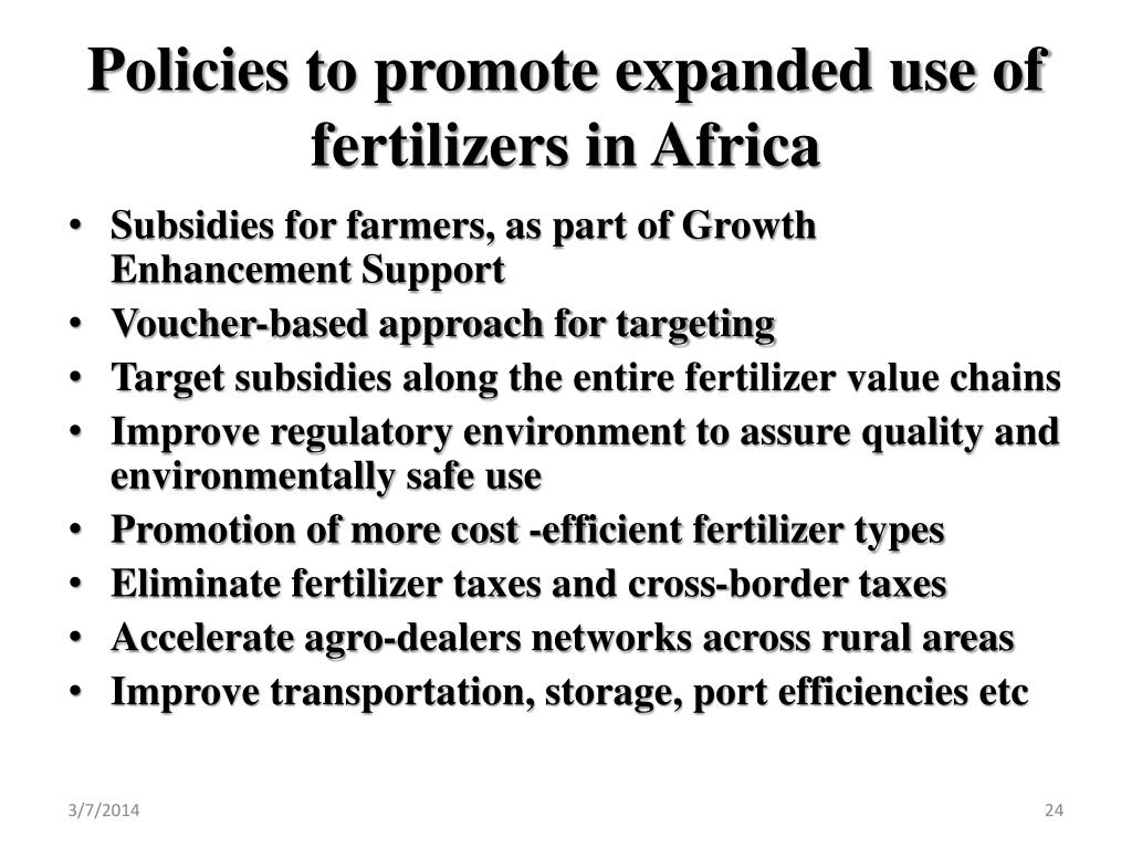 Policies to promote expanded use of fertilizers in Africa