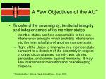 a few objectives of the au