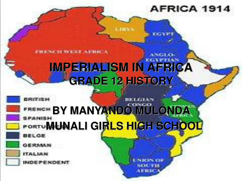 imperialism in africa grade 12 history l.