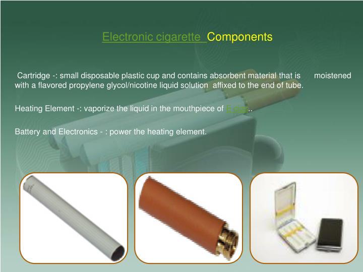 Electronic cigarette components