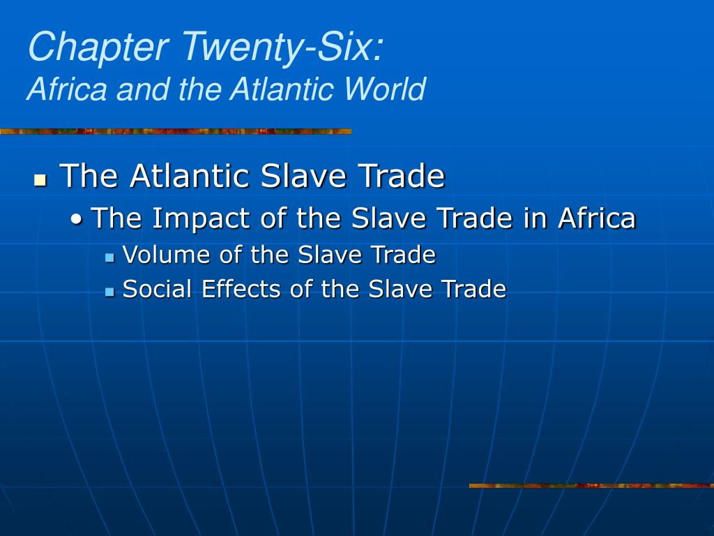 an introduction to the impact of the atlantic slave trade on africa