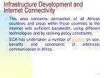 infrastructure development and internet connectivity