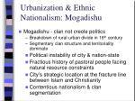 urbanization ethnic nationalism mogadishu