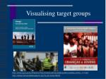 visualising target groups