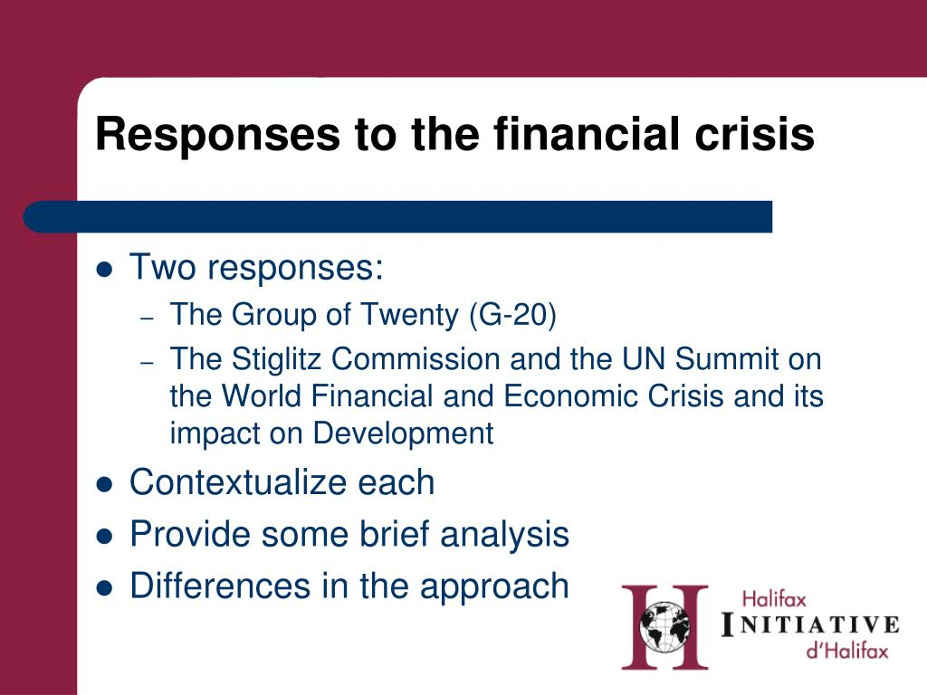 responses to the financial crisis l.