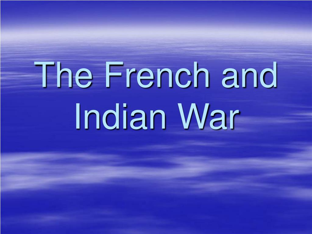 the french and indian war l.