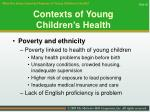 contexts of young children s health