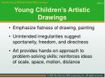 young children s artistic drawings