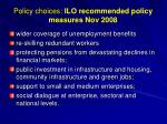 policy choices ilo recommended policy measures nov 2008