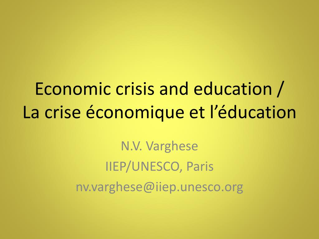 economic crisis and education la crise conomique et l ducation l.