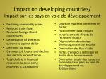 impact on developing countries impact sur les pays en voie de d veloppement