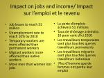 impact on jobs and income impact sur l emploi et le revenu