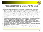 policy responses to overcome the crisis