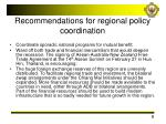 recommendations for regional policy coordination