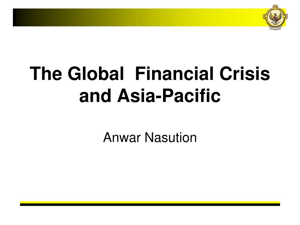 the global financial crisis and asia pacific l.
