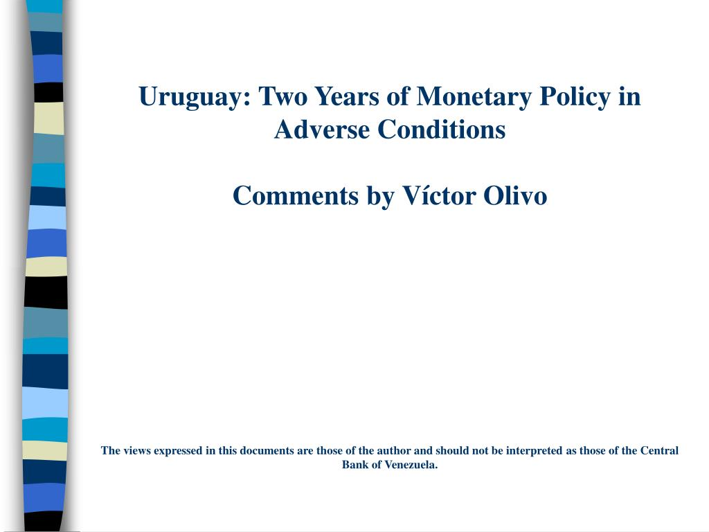 Uruguay: Two Years of Monetary Policy in Adverse Conditions