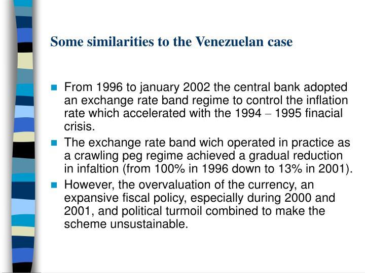 Some similarities to the venezuelan case3